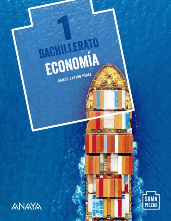 Solucionario Economia 1 Bachillerato Anaya