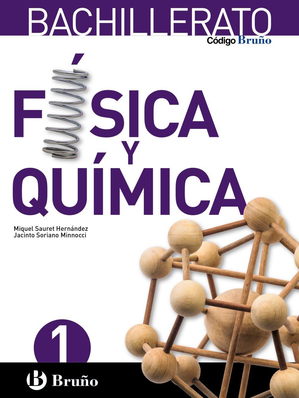 Solucionario Fisica y Quimica 1 Bachillerato Bruño