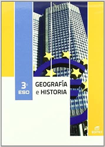 Solucionario Geografia e Historia 3 ESO Editex