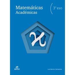 Solucionario Matematicas Academicas 3 ESO Editex