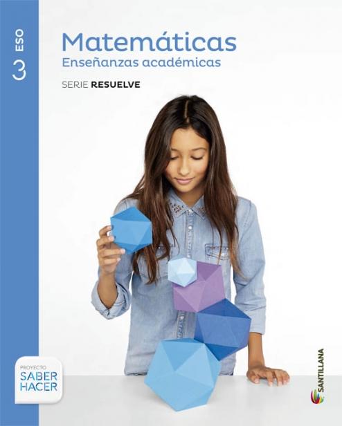 Solucionario Matematicas Academicas 3 ESO Santillana