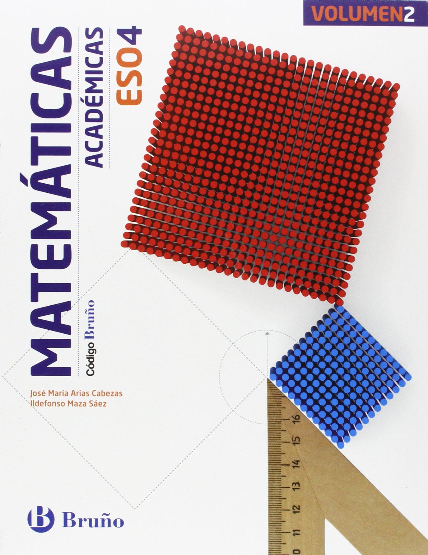 Solucionario Matematicas Academicas 4 ESO Bruño