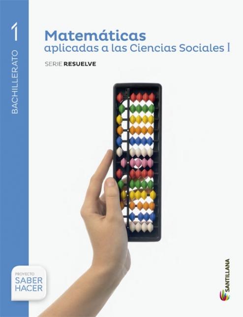 Solucionario Matematicas Aplicadas a las Ciencias Sociales I 1 Bachillerato Santillana