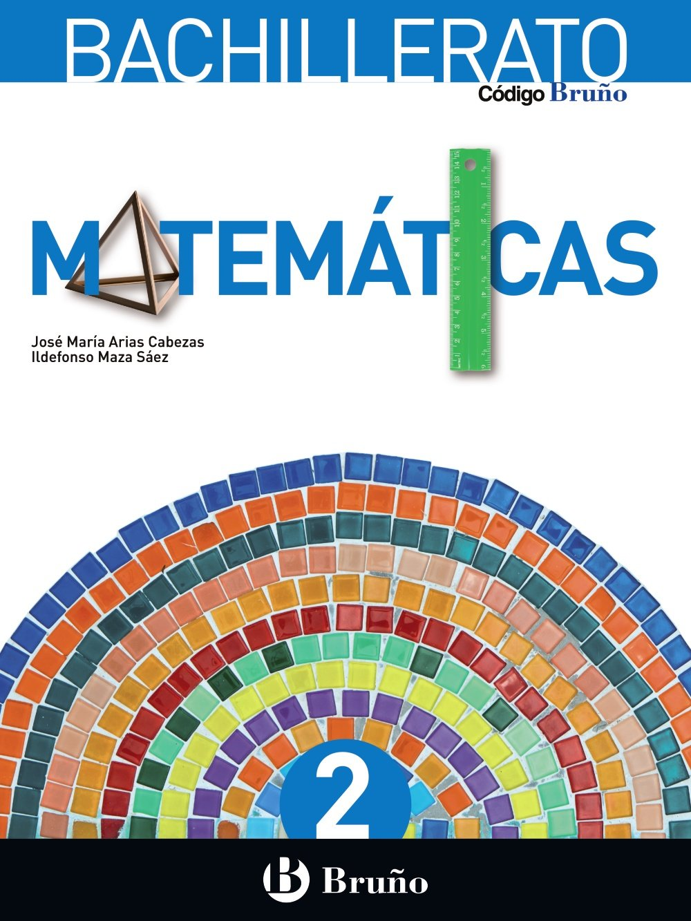 Solucionario Matematicas II 2 Bachillerato Bruño